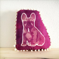 French bulldog pillow in pink magenta hand printed one of a kind with inkodye on linen and pom pom ball trim