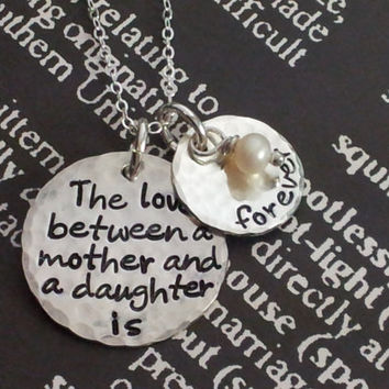Mothers Day Hand Stamped Necklace Sterling Silver Necklace with quote The love Between a Mother and daughter is forever