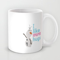 i like warm hugs.. frozen.. olaf Mug by studiomarshallarts