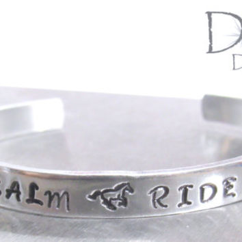 SALE Keep Calm and Ride On - Horse Bracelet - Engraved Gifts - Horse Jewelry - Silver Cuff Bracelet - Handstamped Jewelry - Equestrian