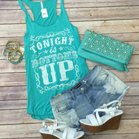Tonight is Bottoms Up Tank: Mint
