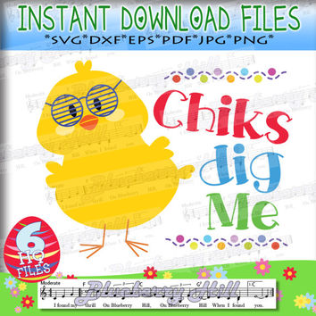 Chicks Dig Me SVG - Easter SVG File - Easter cuttable file - Cute chicken cut file -  Cut Files - DIY- Svg - Dxf- Eps - Png -Jpg - Pdf