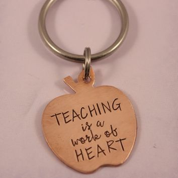 """Teaching is a work of heart"" Keychain - READY TO SHIP"