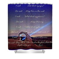 The Wound Is The Place Where The Light Enters You - Rumi Shower Curtain