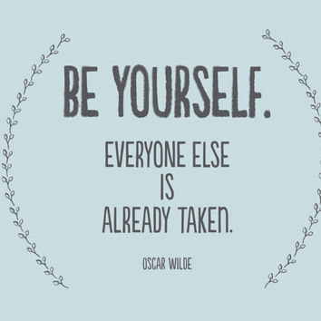 be yourself - typography art - oscar wilde - minimalist art - typography quote art - blue home decor - inspirational art