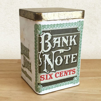 1930s Bank Note Five Cents tin Cigar Humidor with Paper Label / General Store Display / Advertising Collectible / Tobacco Tin Can