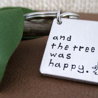 The Tree Was Happy Key Chain | And She Loved A Little Boy | The Giving Tree Inspired | Shel Silverstein