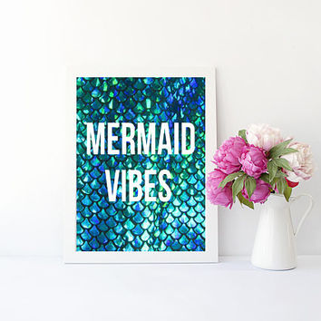 Mermaid vibes art print for bathroom, bedroom, party, or home decor