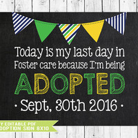 Adoption Sign, Adoption Day, Gotcha Day Sign, Adoption Announcement, Adoption Gifts, Adoption chalkboard, Adoption Printable, YOU EDIT PDF