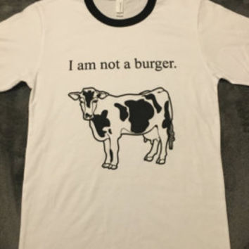 I am not a burger t-shirt