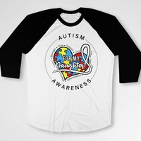 Autism Mom Shirt Awareness Ribbon Dad T Shirt Autistic TShirt Support Gifts Charity Spectrum For My Daughter Baseball Raglan Tee DN-617