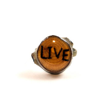 Live Ring, Motivational Ring, Inspirational Ring, Inspirational Quote Jewelry, Wood Burned Ring, Wood Slice Ring, Wooden Ring, Wood Jewelry