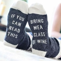 """If You can read this Bring Me a Glass of Wine"" Custom Sock Designs"