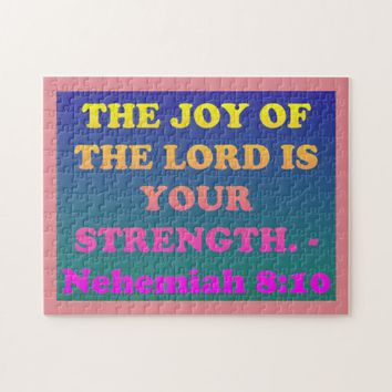 Bible verse from Nehemiah 8:10. Jigsaw Puzzle