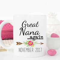 Great Nana AGAIN Mug, Baby Announcement, Gift for new Great Nana, Great Nana AGAIN Coffee Mug, Pregnancy Reveal, Gift for Grandma