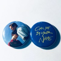"""Call Me By Your Name set of two 1"""" Pinback Buttons"""
