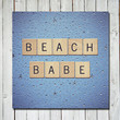 beach babe - nautical home decor - blue stars - wall art - 5x5 letter tiles quote photograph