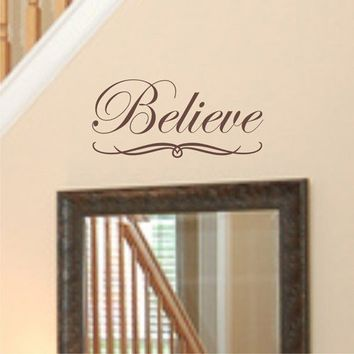Believe Wall Decal Quote