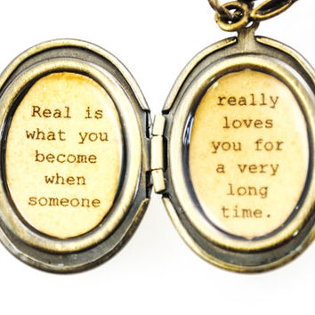 Velveteen Rabbit Inspired Womens Locket - Quote Locket - Real is what you become when someone really loves you for a very long time.