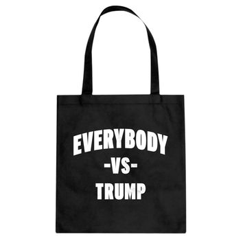 Tote Everybody vs Trump Canvas Tote Bag