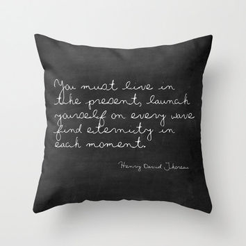 Velveteen Pillow - Launch Yourself on Every Wave - Henry David Thoreau - Quote Pillow - Typography - Black and White - Chalkboard Pillow