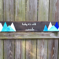 Baby It's Cold Outside - Reclaimed Wood - Holiday Decoration - Christmas Decoration - hand painted sign