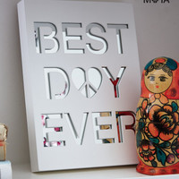 Best Day Ever Shelf Décor