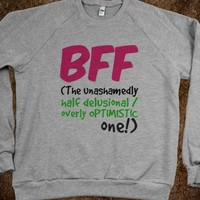 BFF - The Unashamedly too Optimistic One - Connected Universe