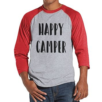 Camping Shirt - Happy Camper Shirt - Funny Men's Red Raglan T-shirt - Camping, Hiking, Outdoors, Nature Shirt - Baseball Tee, Gift for Him