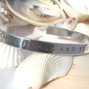 Keep Calm and Trust God Silver Toned  Hand Stamped Bracelet (K4613)
