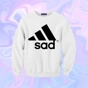 Sad Adidas Sweatshirt | Unisex S-XXL | Tumblr Kawaii Cute Cool Seapunk Clothing Jumper *ON SALE*