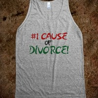 Number One cause of divorce Tank top