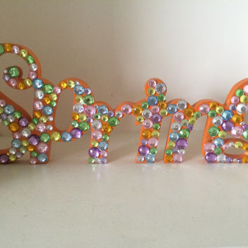 Rhinestone Wooden Spring Sign, wall and shelf decor