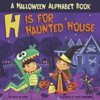 H Is for Haunted House: A Halloween Alphabet Book