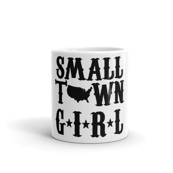 Small Town Girl - Coffee Mug