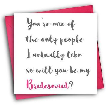 Be My Bridesmaid Funny Happy Wedding Day Card Getting Married Card Engagement Card Be My Bridesmaid Card FREE SHIPPING