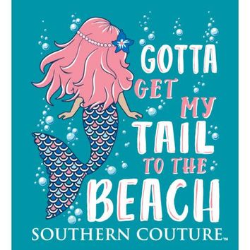 "Southern Couture ""Got To Get My Tail To The Beach"" Tee"