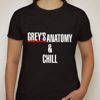 "Grey's Anatomy ""Grey's Anatomy & Chill"" T-Shirt"