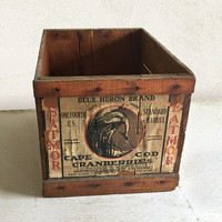 Vintage Wood Crate / Blue Heron Brand Cape Cod Cranberries Crate / Farmhouse Rustic Decor Storage Box / Advertising General Store