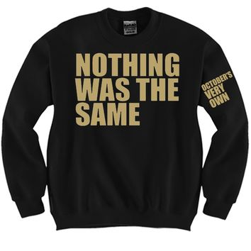 Nothing Was The Same Gold Unisex Crewneck Funny and Music
