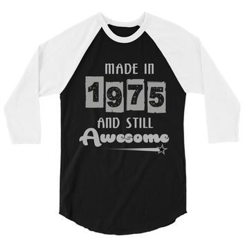made in 1975 and still awesome 3/4 Sleeve Shirt