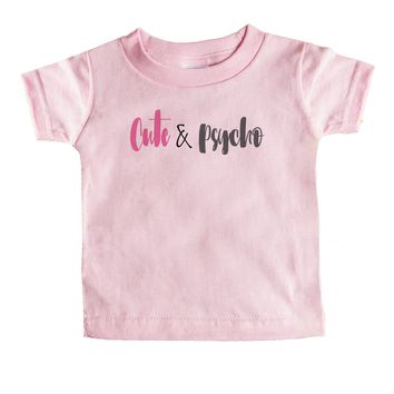Cute And Psycho Baby Tee