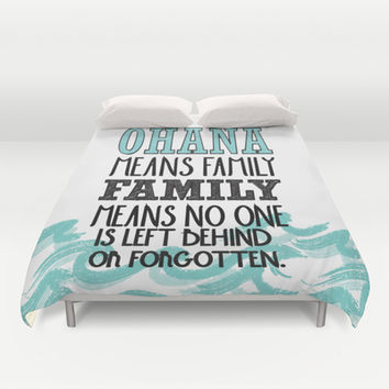 ohana means family.. lilo and stitch disney...  Duvet Cover by studiomarshallarts