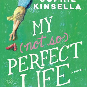 My Not So Perfect Life: A Novel Hardcover – February 7, 2017