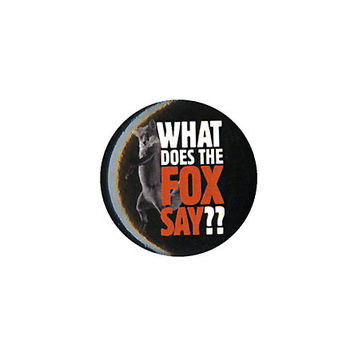 Ylvis What Does The Fox Say Pin
