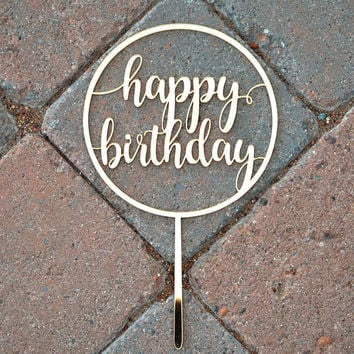 BIRTHDAY CAKE TOPPER / Gold Cake Topper / Custom Cake Topper / Party Decor / Cake Topper / Happy Birthday Cake