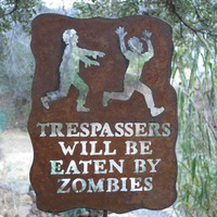Trespassers Will Be Eaten by Zombies Metal Garden Yard Sign