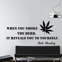 Wall Decals When You Smoke The Herb Of Quote Hemp Decal Bob Marley Vinyl Sticker Family Bedroom Tobacco Shop Music Studio Home Decor Ms180