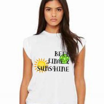 Beer Lime and Sunshine.. Women's Flowy Muscle Tee with Rolled Cuffs Spring Break, Cruise, Beach Vacay, Girls Trip