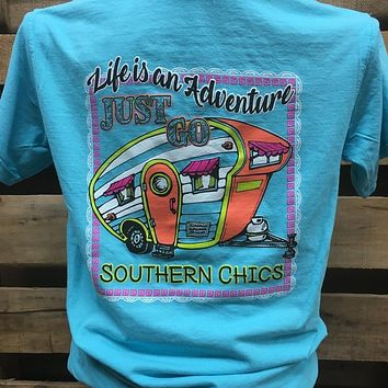 Southern Chics Life is an Adventure Just Go Camper Comfort Colors Girlie Bright T Shirt